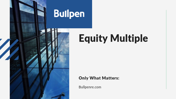 All You Need to Know About Equity Multiple