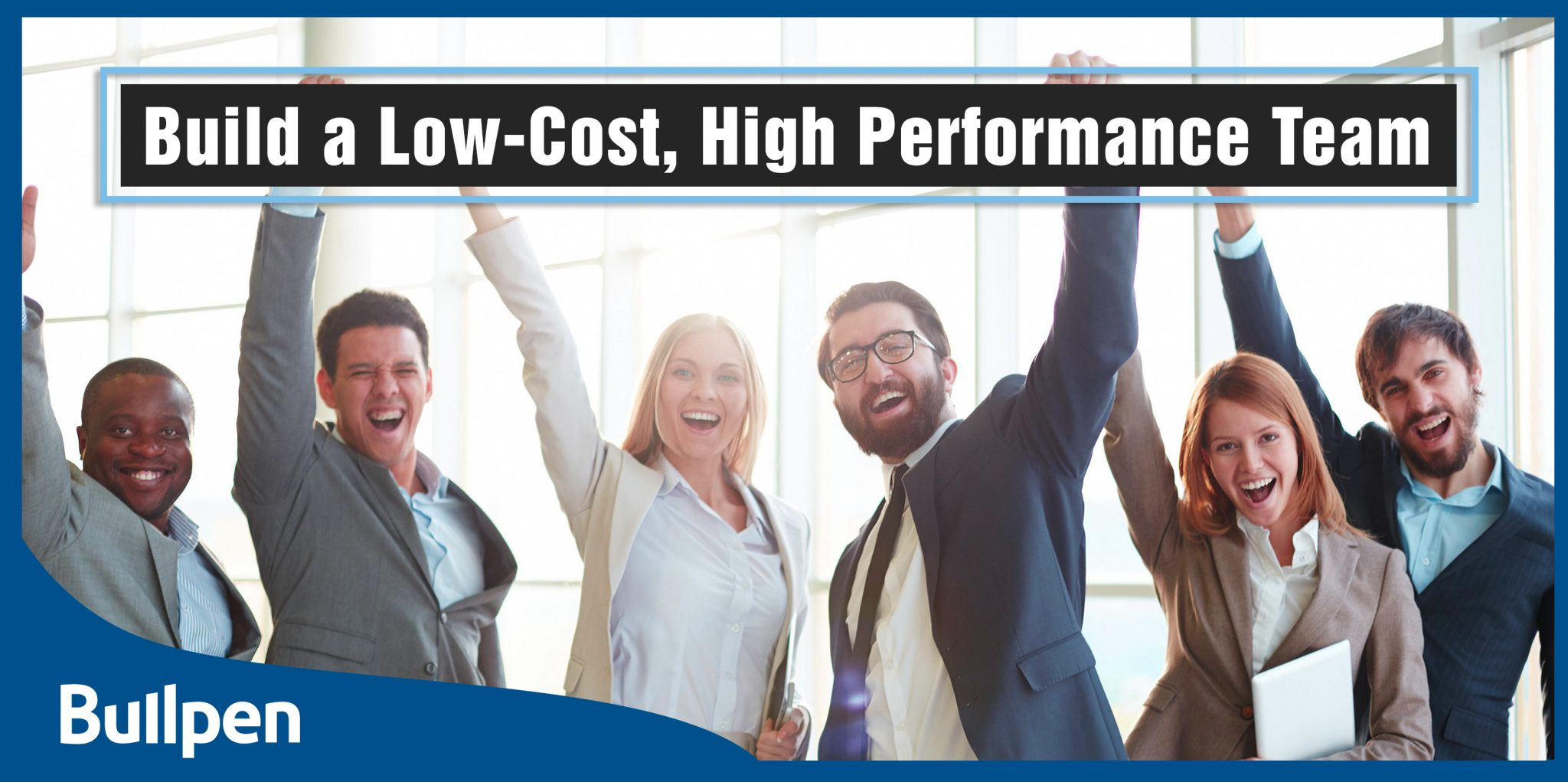 Build a Low-Cost High Performance Team