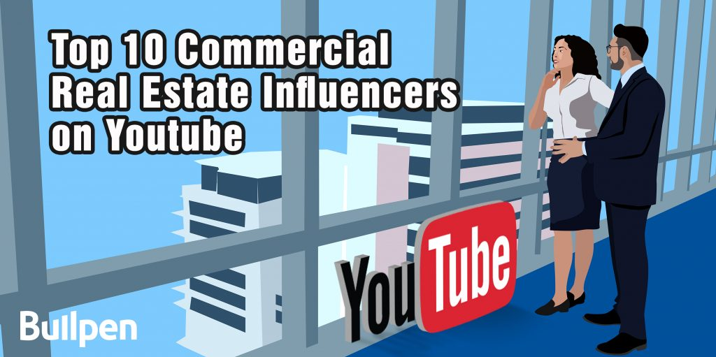 Top 10 Commercial Real Estate Influencers on Youtube
